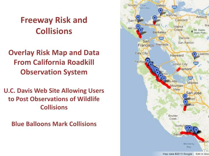 Freeway Risk and Collisions