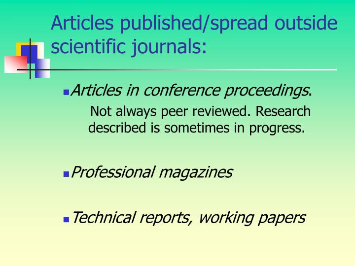 Articles published/spread outside scientific journals: