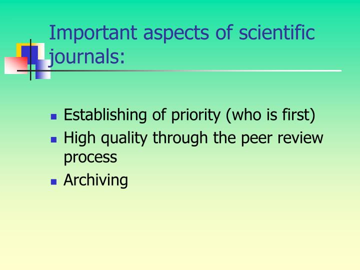 Important aspects of scientific journals: