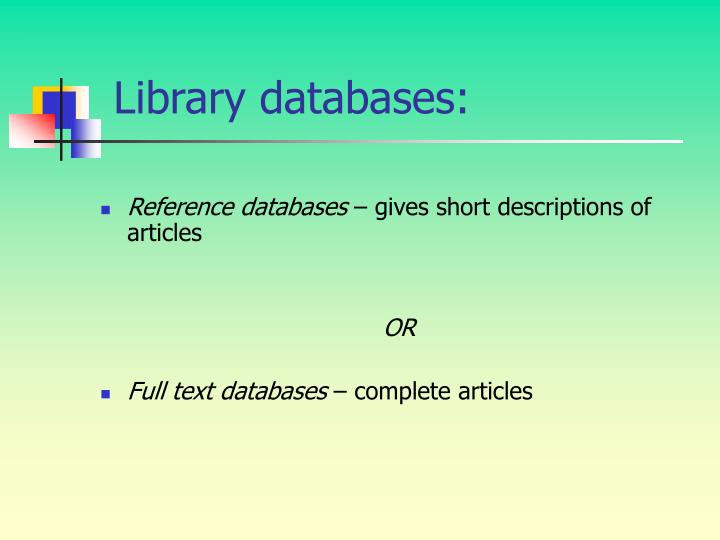 Library databases: