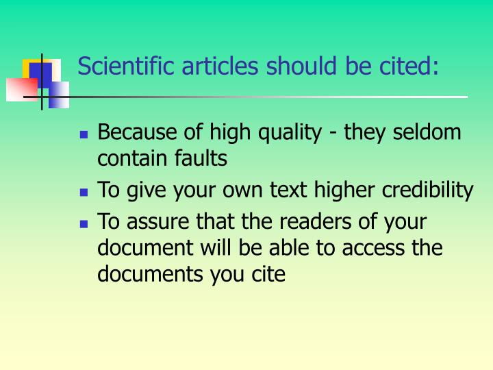 Scientific articles should be cited: