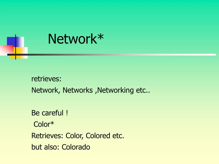 Network*