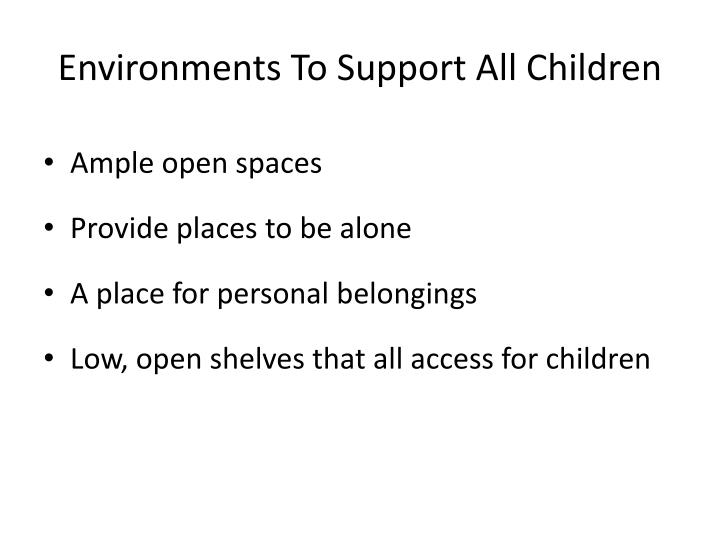 Environments To Support All Children