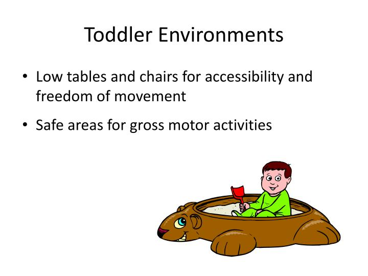 Toddler Environments