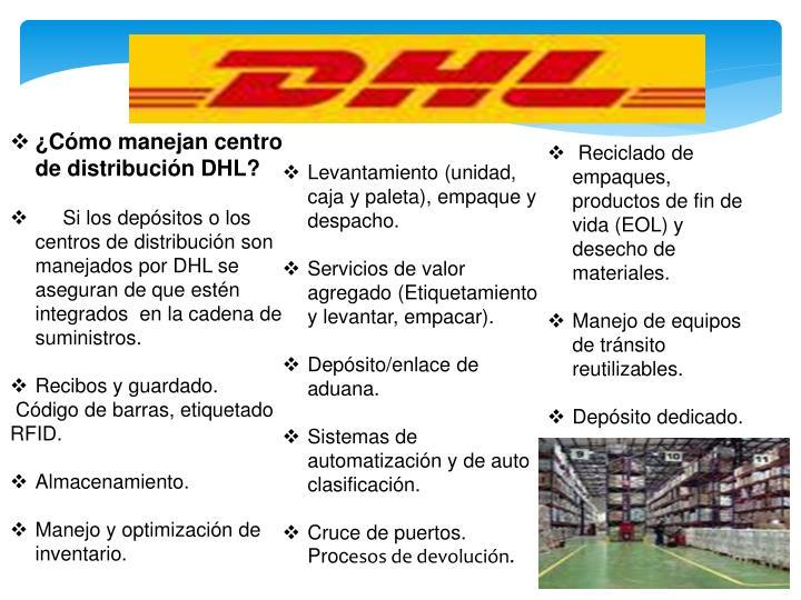 ¿Cómo manejan centro de distribución DHL?