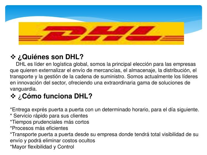 ¿Quiénes son DHL?