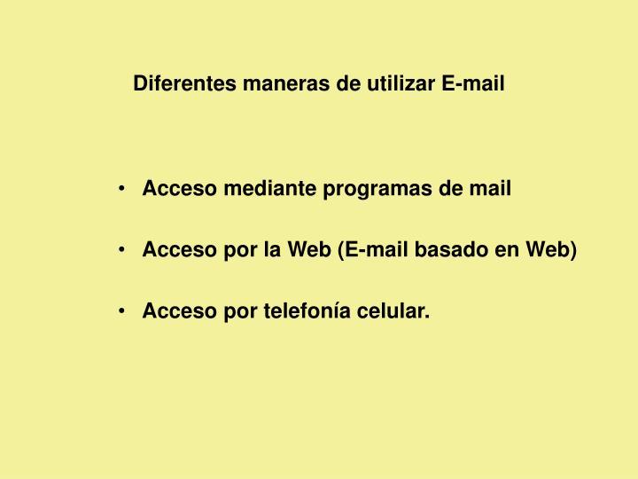 Diferentes maneras de utilizar E-mail