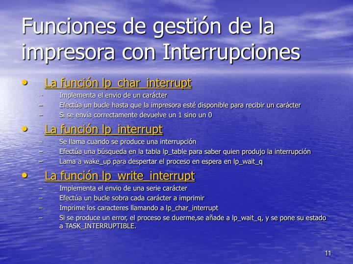 Funciones de gestión de la impresora con Interrupciones