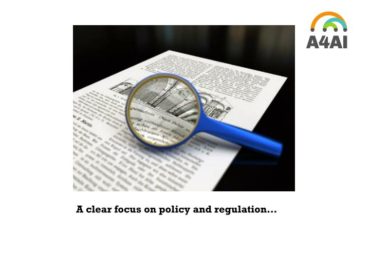 A clear focus on policy and regulation…