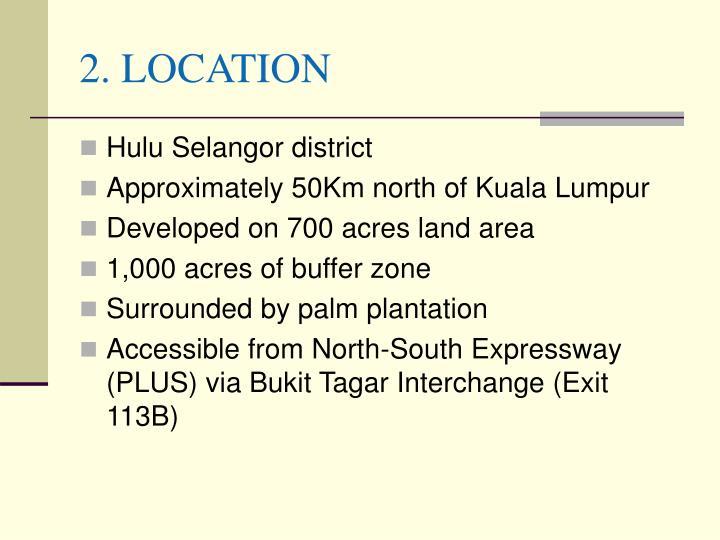 2. LOCATION