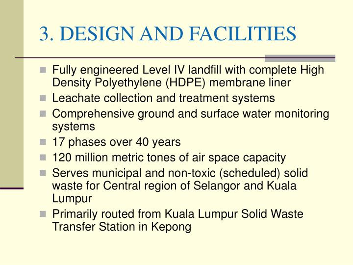 3. DESIGN AND FACILITIES