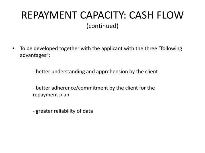 REPAYMENT CAPACITY: CASH FLOW