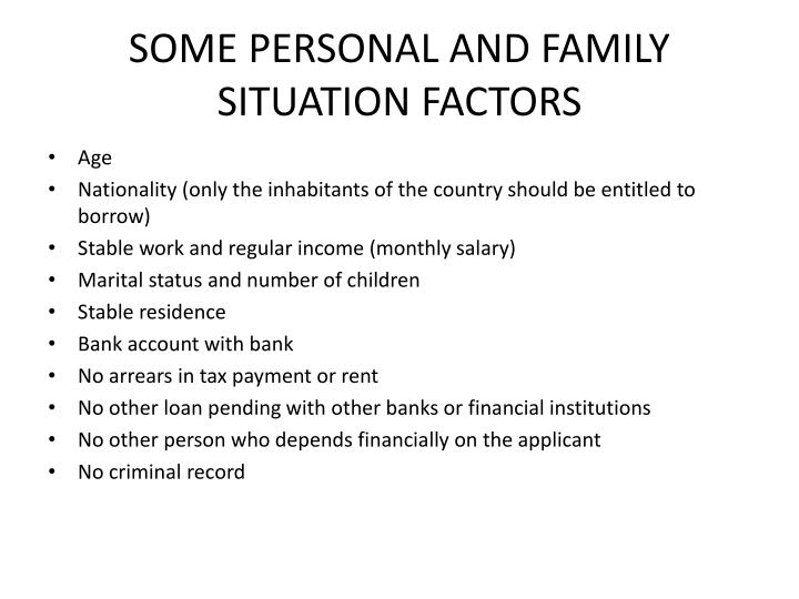 SOME PERSONAL AND FAMILY SITUATION FACTORS