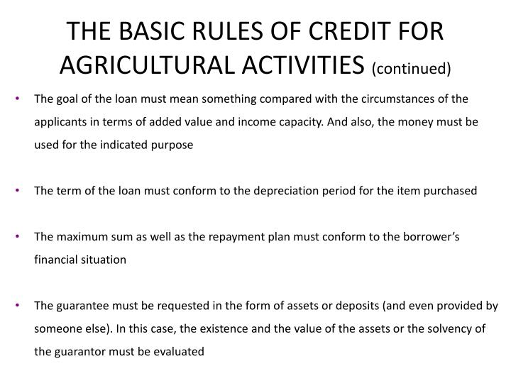 THE BASIC RULES OF CREDIT FOR AGRICULTURAL ACTIVITIES