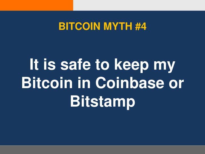 BITCOIN MYTH #4