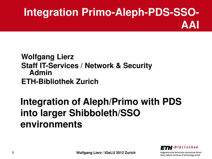 Integration primo aleph pds sso aai