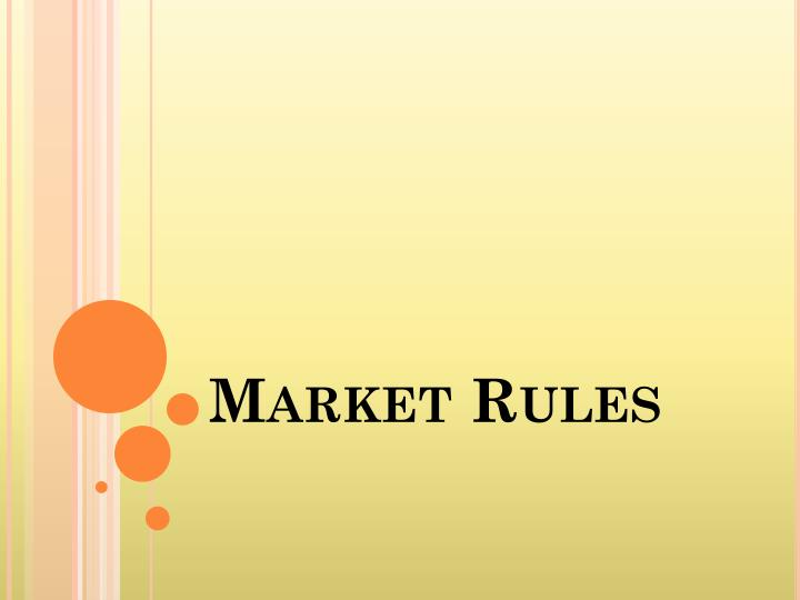 Market Rules