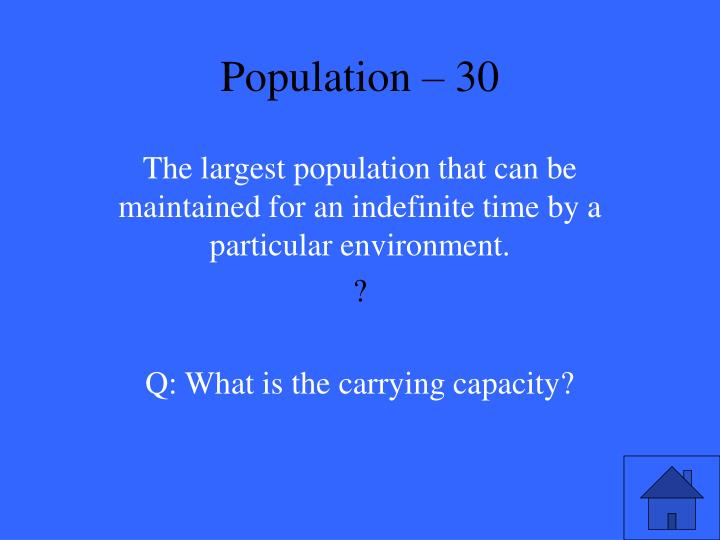 Population – 30