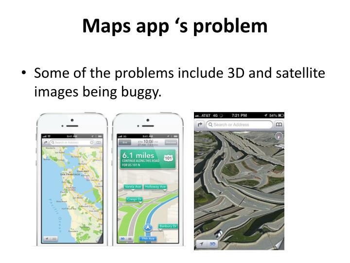 Maps app 's problem