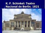 k f schinkel teatro nacional de berl n 1821