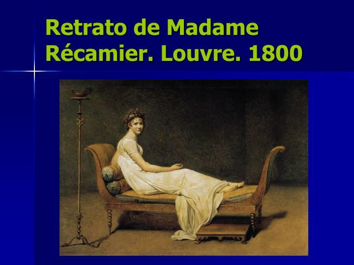 Retrato de Madame Récamier. Louvre. 1800