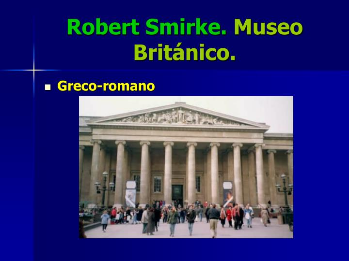 Robert Smirke.