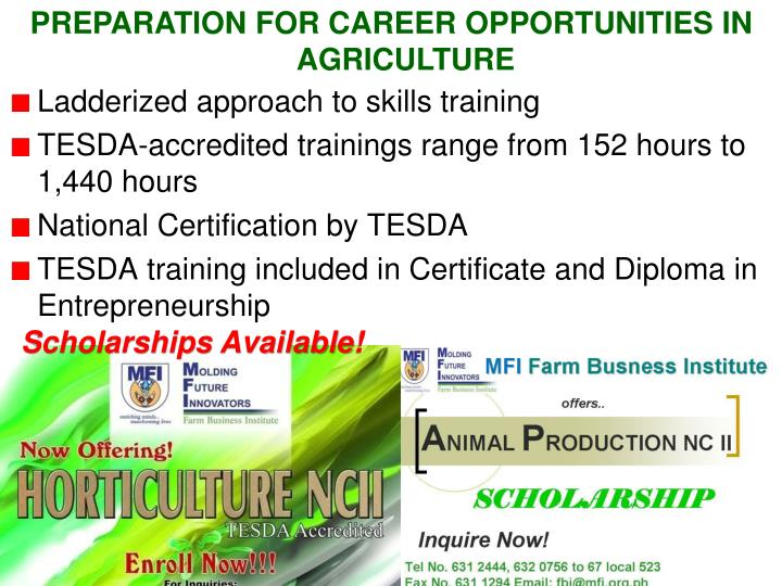 PREPARATION FOR CAREER OPPORTUNITIES IN AGRICULTURE