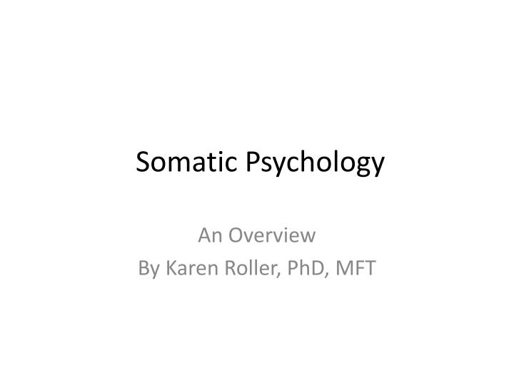 Somatic psychology