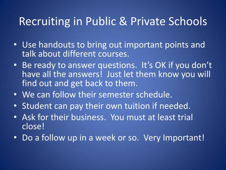 Recruiting in Public & Private Schools