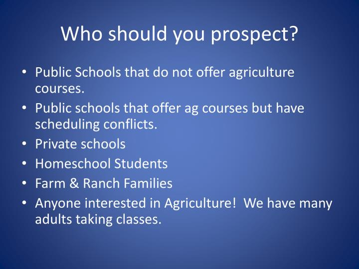 Who should you prospect?