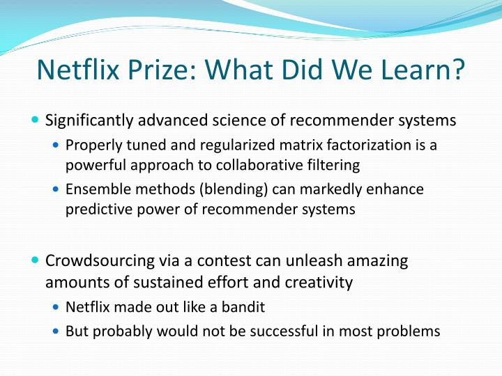 Netflix Prize: What Did We Learn?