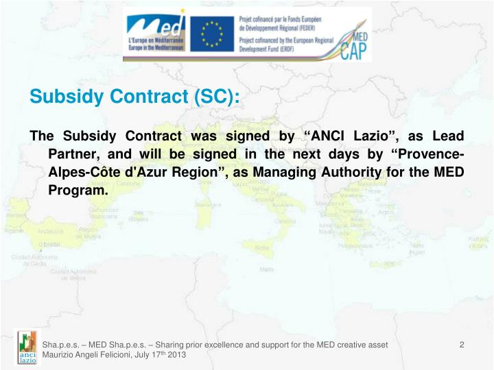 Subsidy Contract (SC):