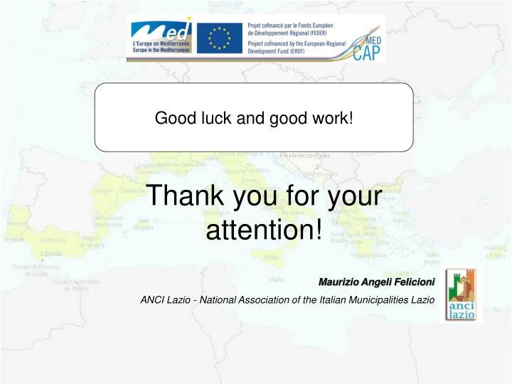Good luck and good work!