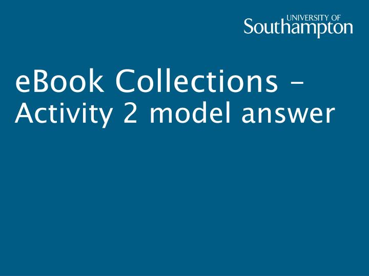 Ebook collections activity 2 model answer