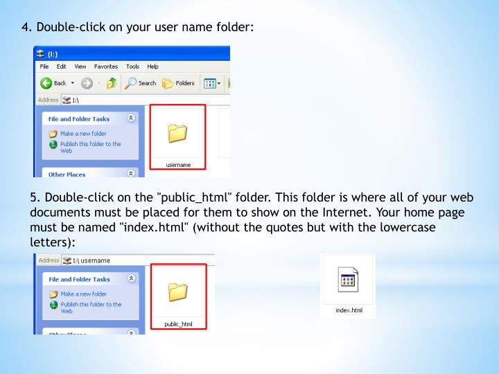 4. Double-click on your user name folder: