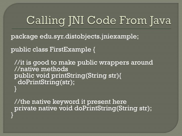 Calling JNI Code From Java