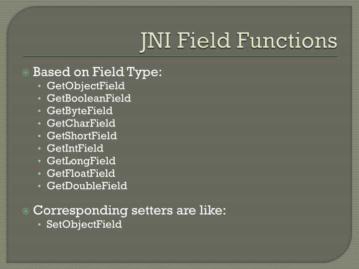 JNI Field Functions