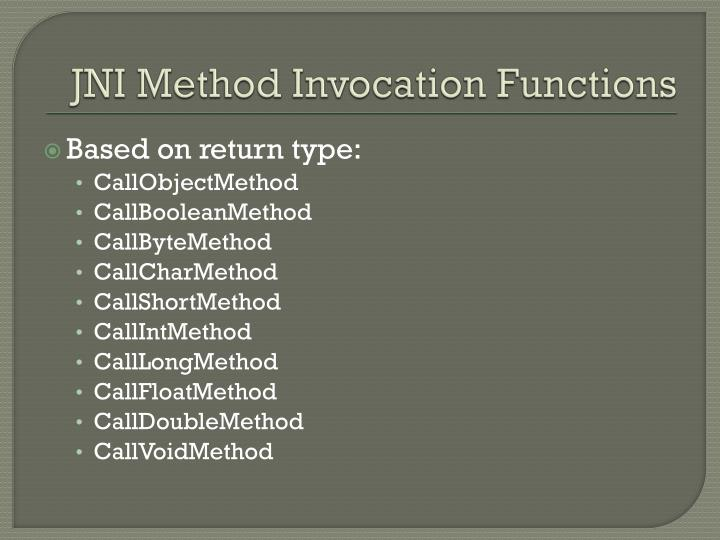 JNI Method Invocation Functions