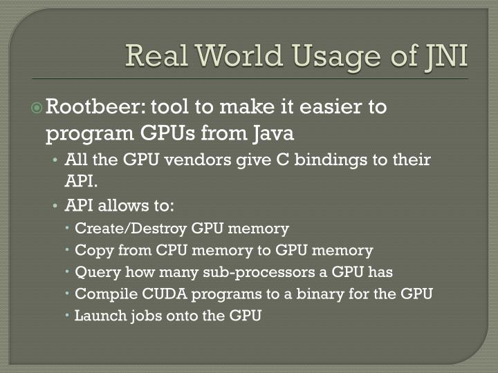Real World Usage of JNI