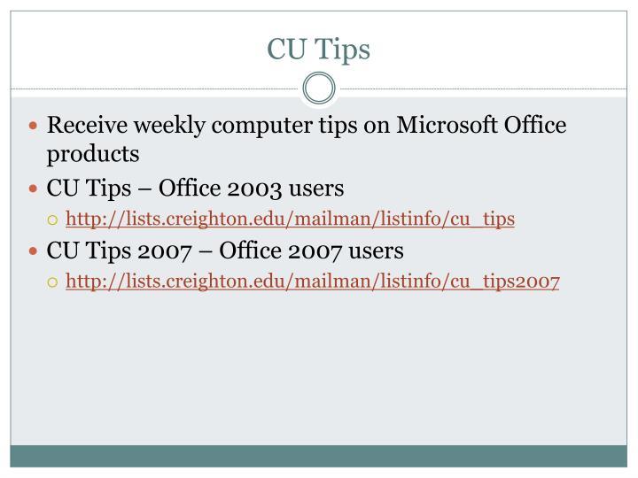 CU Tips