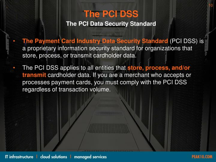 The PCI DSS