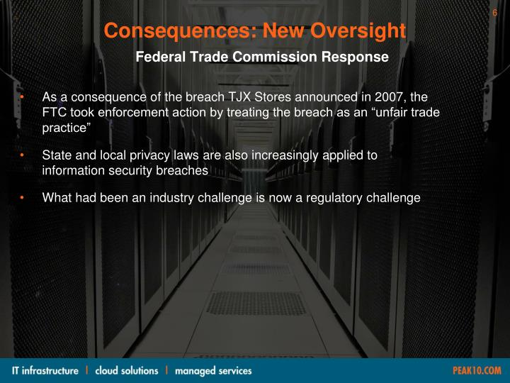 Consequences: New Oversight