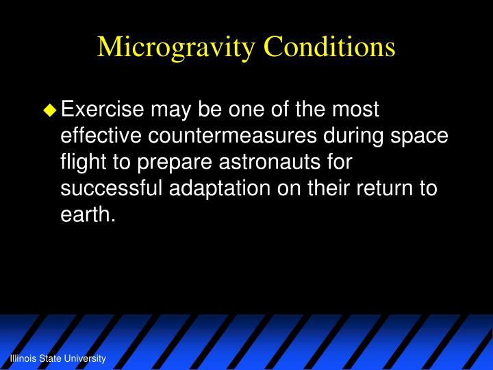 Microgravity Conditions