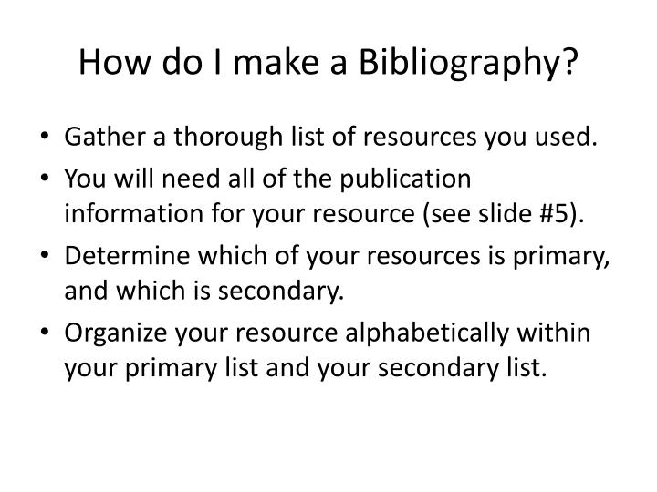 How do I make a Bibliography?