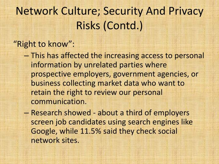 Network Culture; Security And Privacy Risks (Contd.)