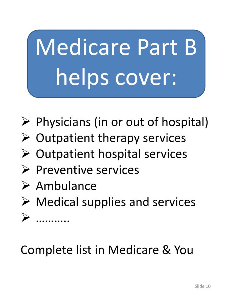 Medicare Part B helps cover: