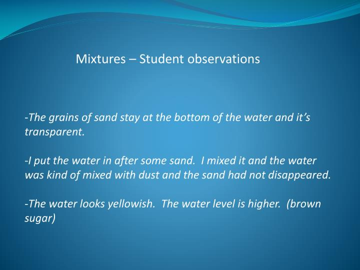 Mixtures – Student observations