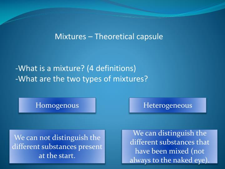 Mixtures – Theoretical capsule