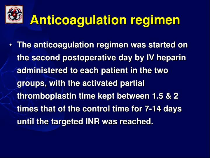 Anticoagulation regimen