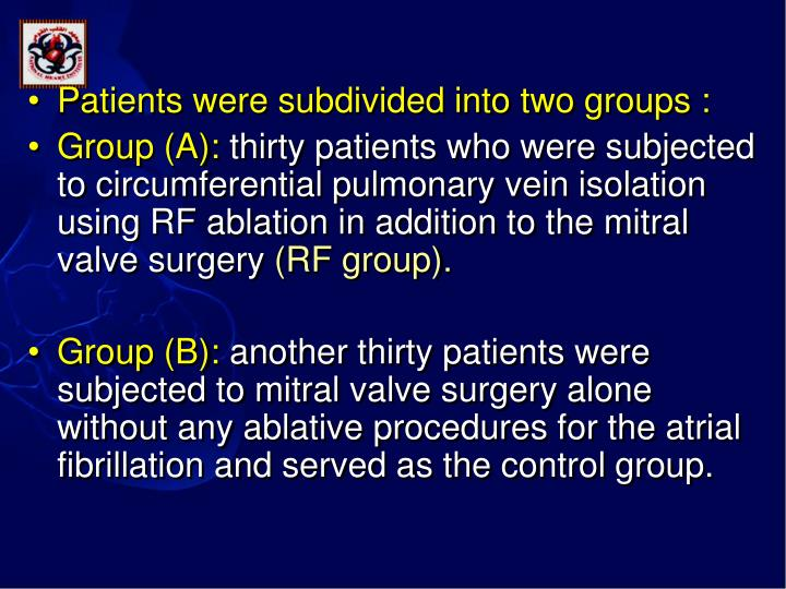 Patients were subdivided into two groups :